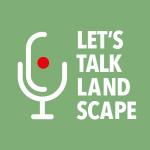 let's talk landscape